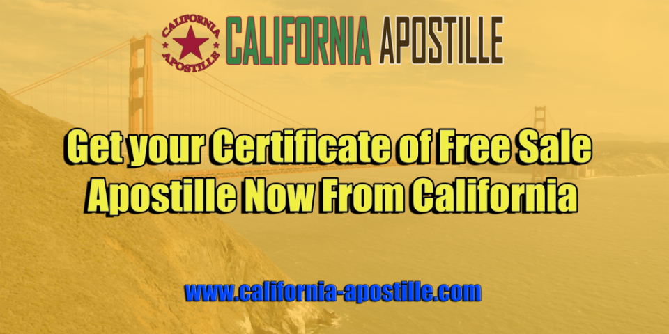California Certificate of Free Sale Apostille