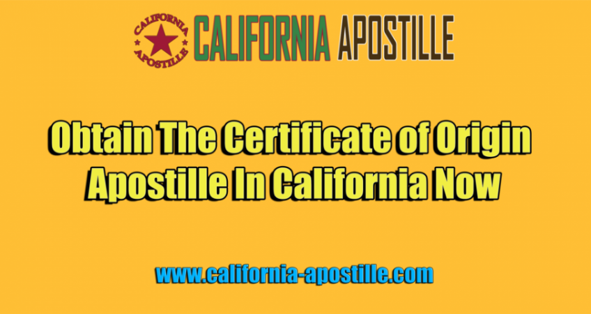 California Certificate of Origin Apostille