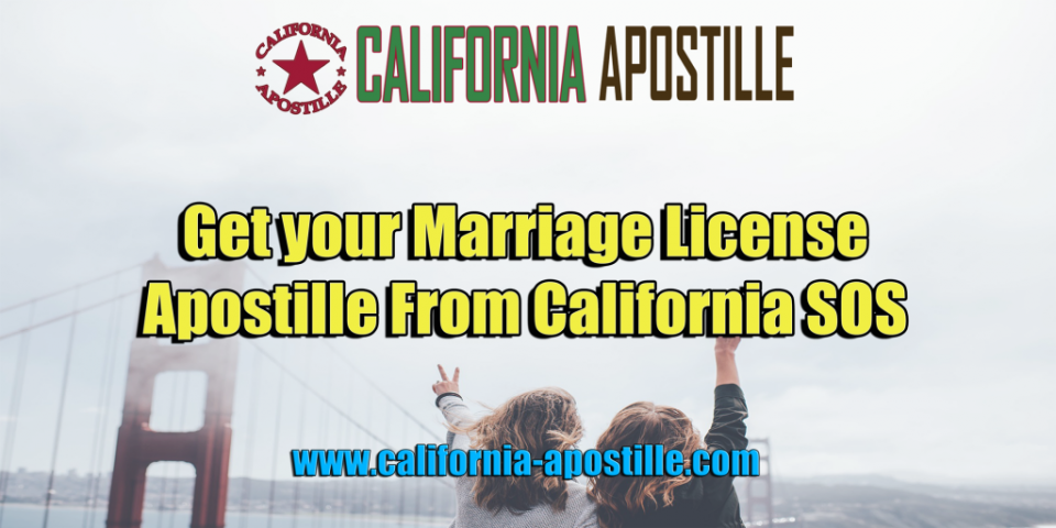 Get Your Marriage License Apostille From California SOS