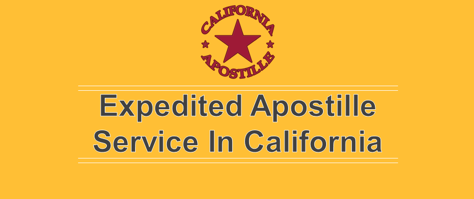 Expedited Apostille Service In California