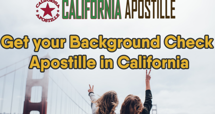California Background Check Apostille