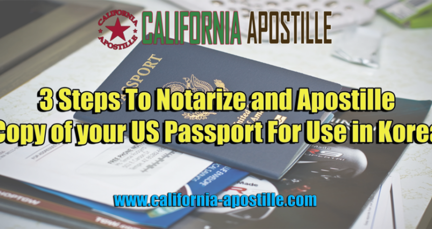 Apostille and Notarize Copy of your US Passport